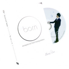 Born (Ball Manipulation) DVD by Bond Lee