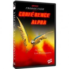 Conference Alpha feu et perroquets,DVD семинар
