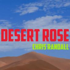 Desert Rose by Chris Randall,Volume 1,2,DVD семинар