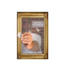 Beyond the Mirror by Jean Pierre Vallarino