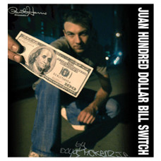 Juan Hundred Dollar Bill Switch by Doug McKenzie