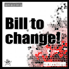 Bill to Change