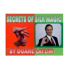 Secret of Silk Magic by Duane Laflin